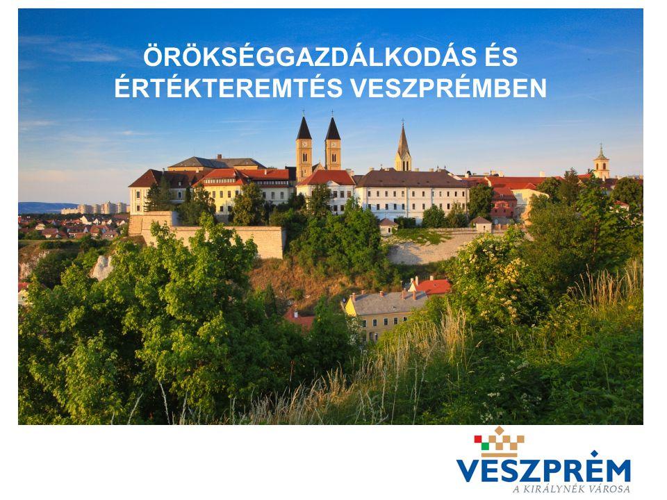 """AZ 1000 ÉVES VESZPRÉM """"A KIRÁLYNÉK VÁROSA –A történelmi múlt fontossága Két pólusú városi struktúra –Társadalmi sokszínűségek A múlt öröksége és a jelen kihívásai –A hagyományok és fejlesztések Együttműködés a város lakosságával –Kulturális kínálat - kereslet"""