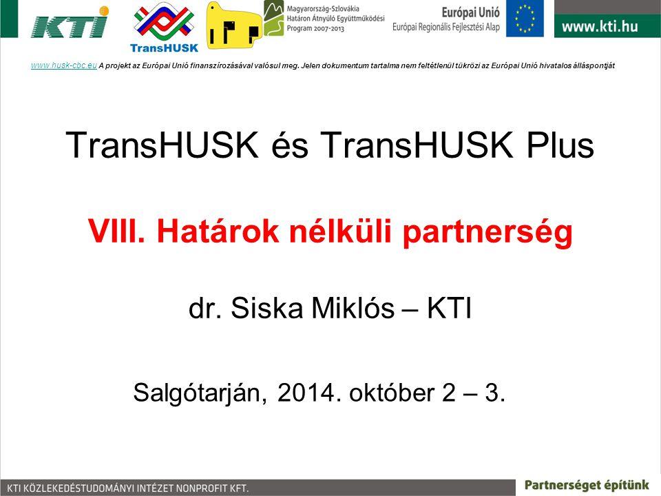 A javasolt fejlesztési stratégia főbb elemei a TransHUSK projekt alapján Alapvető a szabályozási – pénzügyi környezet megváltoztatása; KÖZLEKEDÉSI SZÖVETSÉG(EK) LÉTREHOZÁSA; Utasforgalom vasútra, autóbuszra átterelődésének elősegítése; Jelenleg párhuzamosan futó nemzetközi vasútvonalak (Budapest-Bécs, Budapest-Pozsony) haránt irányú autóbuszos összeköttetéseinek (pl.: Tatabánya- Érsekújvár, Győr-Nagyszombat) megteremtése; www.husk-cbc.euwww.husk-cbc.eu A projekt az Európai Unió finanszírozásával valósul meg.