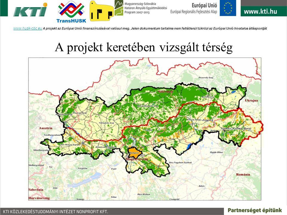 A projekt keretében vizsgált térség www.husk-cbc.euwww.husk-cbc.eu A projekt az Európai Unió finanszírozásával valósul meg. Jelen dokumentum tartalma
