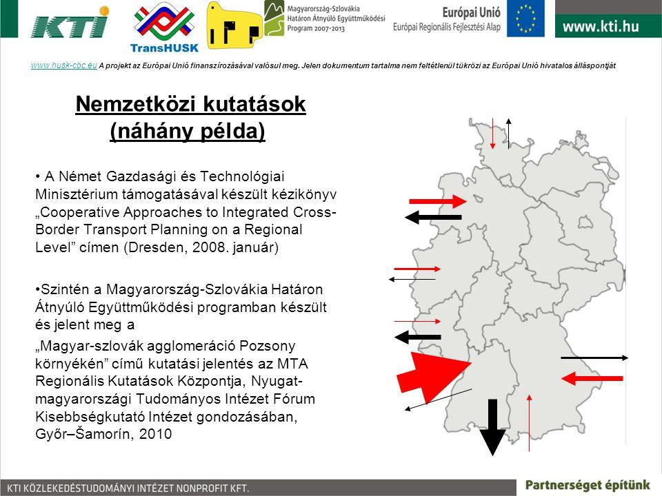 A két projekt néhány jellemző adata 680 km közös határ; 22 + 18 hónap kutatás; 4 – 4 részletesen vizsgált térség; Teljes körű utas/jármű számlálás a határon átmenő közforgalmú járatokon és a kiemelt határátkelőkön; Kiemelkedően magas arányú kikérdezés a járműveken és határátkelőkön; 1.500 + 1.200 háztartás kikérdezése / ország www.husk-cbc.euwww.husk-cbc.eu A projekt az Európai Unió finanszírozásával valósul meg.