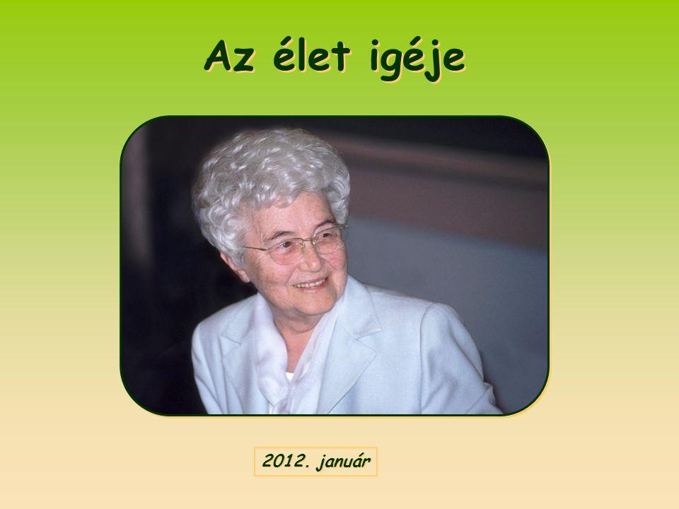 Az élet igéje Az élet igéje 2012. január 2012. január