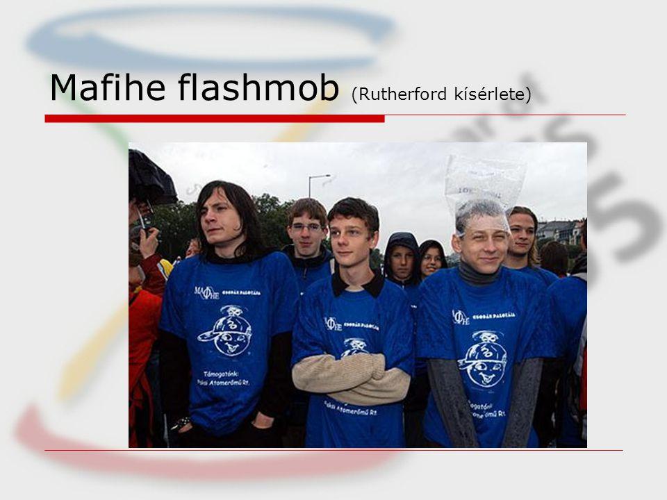 Mafihe flashmob (Rutherford kísérlete)