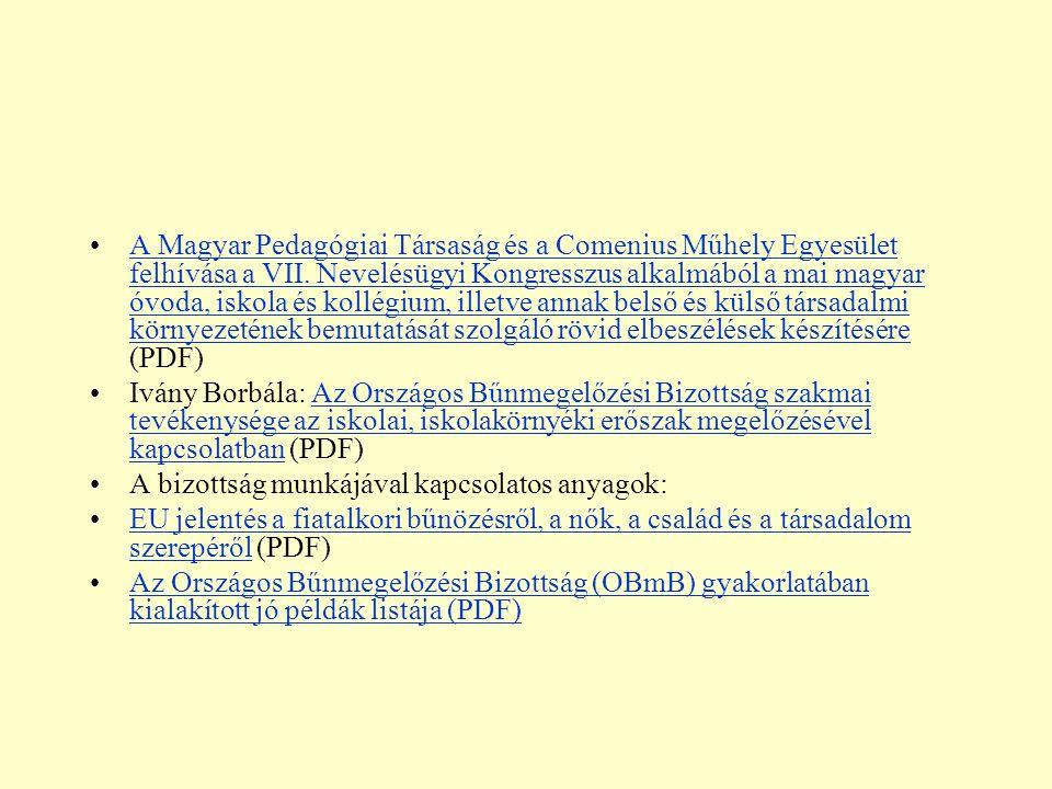 A Magyar Pedagógiai Társaság és a Comenius Műhely Egyesület felhívása a VII. Nevelésügyi Kongresszus alkalmából a mai magyar óvoda, iskola és kollégiu