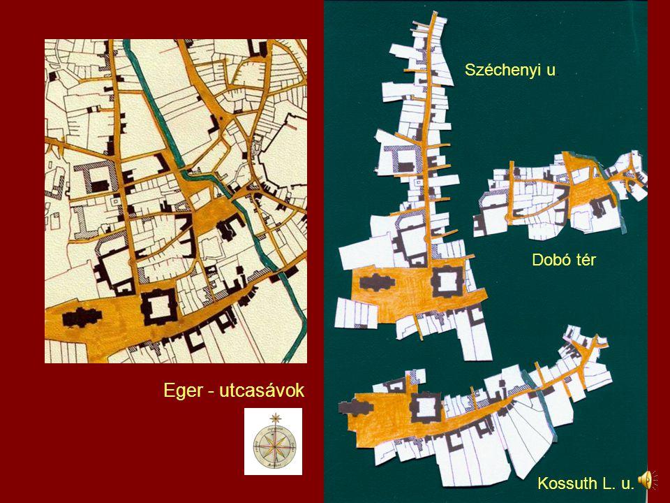 Eger - utcasávok Széchenyi u. Kossuth L. u. Dobó tér