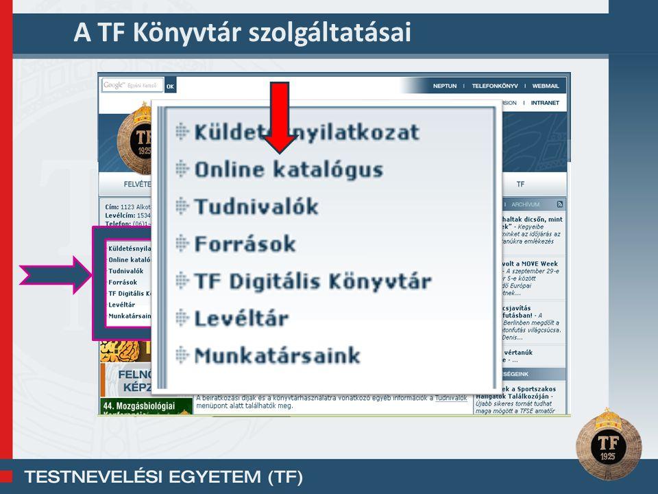 A TF Könyvtár szolgáltatásai