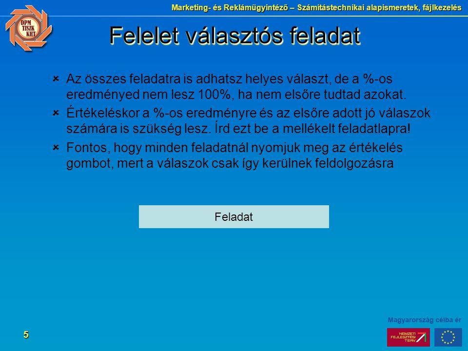 Marketing- és Reklámügyintéző – Számítástechnikai alapismeretek, fájlkezelés 6 Megoldások 2.