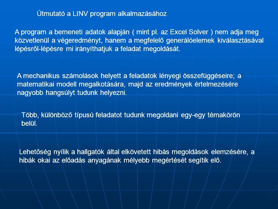A program a bemeneti adatok alapján ( mint pl.