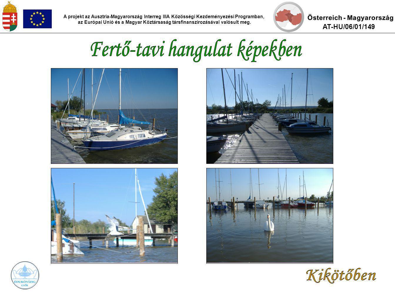 A Fertő-tó nádas területeinek üzemelési terve A projekt az Ausztria-Magyarország Interreg IIIA Közösségi Kezdeményezési Programban, az Európai Unió és a Magyar Köztársaság társfinanszírozásával valósult meg.
