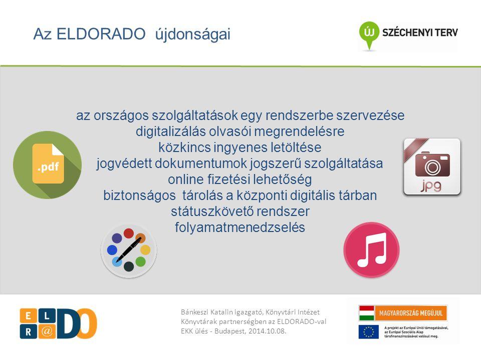 Bánkeszi Katalin igazgató, Könyvtári Intézet Könyvtárak partnerségben az ELDORADO-val EKK ülés - Budapest, 2014.10.08.