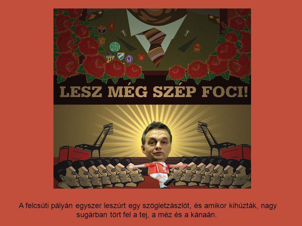 Isten magára hagyta a földet. Tudta, hogy Orbán Viktor mellett nem lenne dolga!