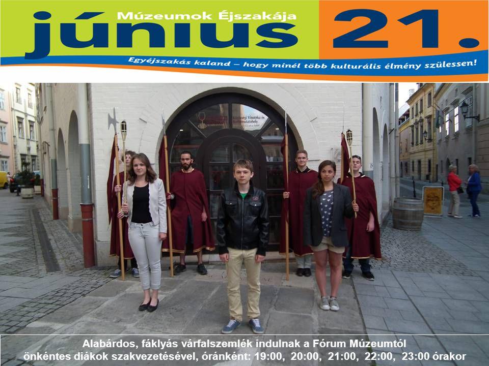 Alabárdos, fáklyás várfalszemlék indulnak a Fórum Múzeumtól önkéntes diákok szakvezetésével, óránként: 19:00, 20:00, 21:00, 22:00, 23:00 órakor