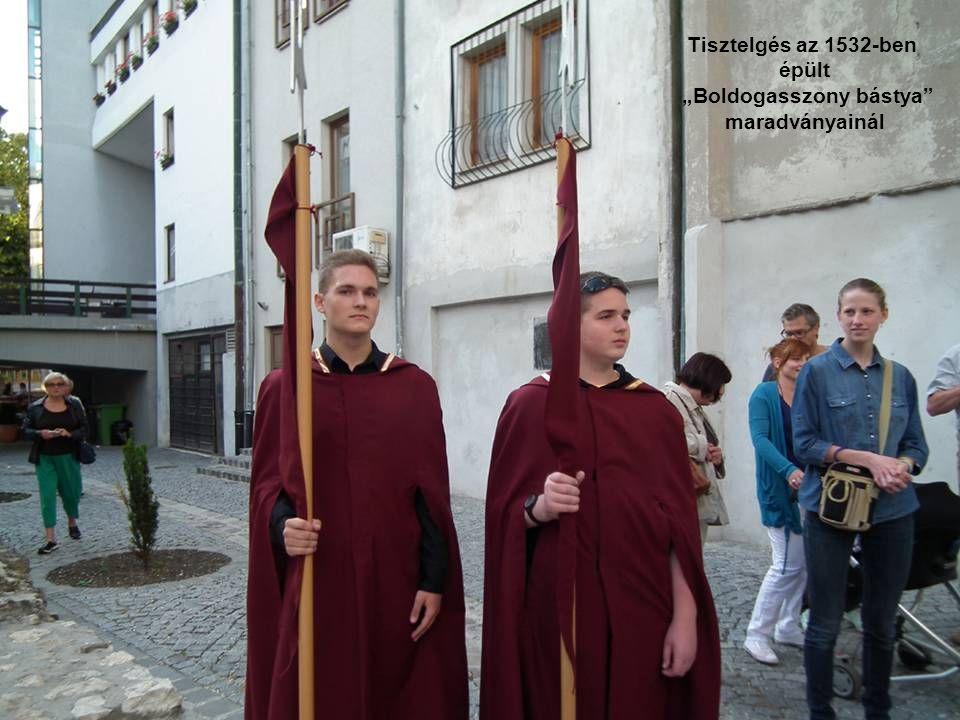 """Tisztelgés az 1532-ben épült """"Boldogasszony bástya maradványainál"""
