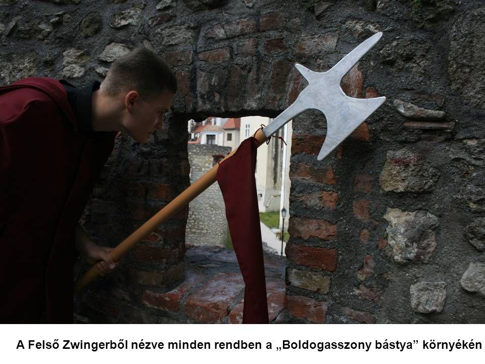 """A Felső Zwingerből nézve minden rendben a """"Boldogasszony bástya környékén"""