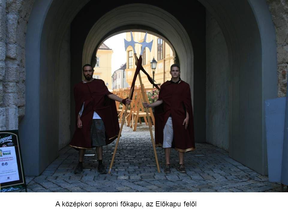 A középkori soproni főkapu, az Előkapu felől
