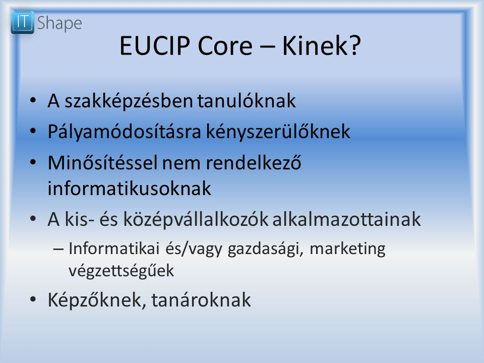 EUCIP Core – Kinek.