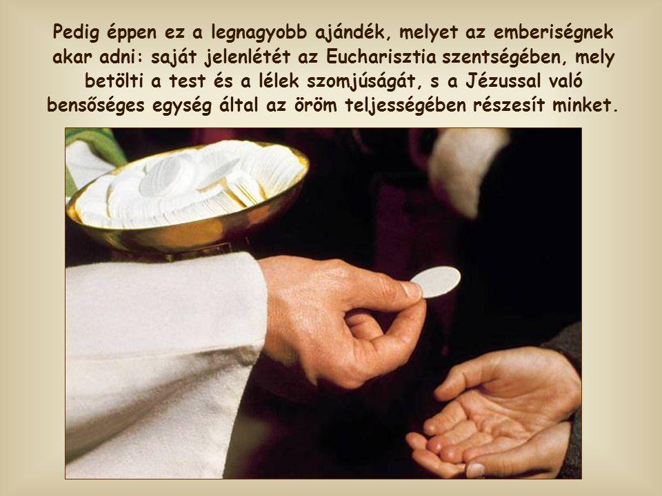 Az Eucharisztia hírüladása ez, ami sok tanítványt megbotránkoztatott és eltávolított Jézustól.