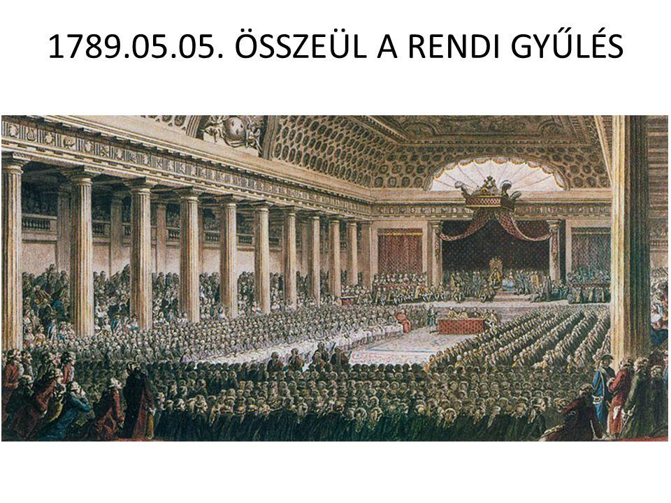 1789.05.05. ÖSSZEÜL A RENDI GYŰLÉS
