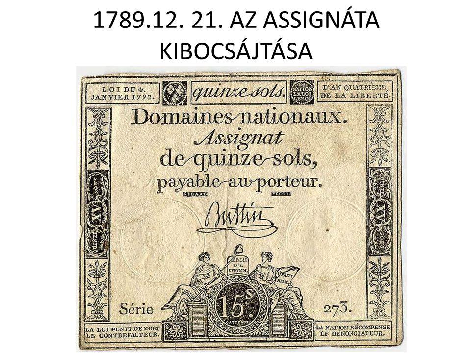 1789.12. 21. AZ ASSIGNÁTA KIBOCSÁJTÁSA