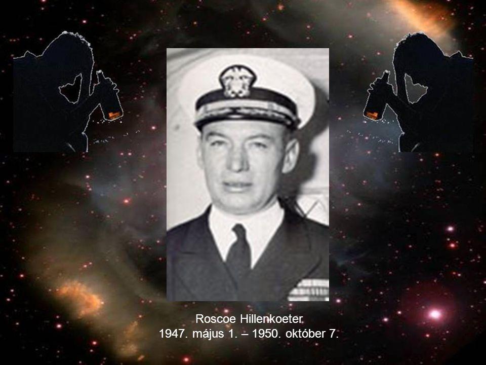 Roscoe Hillenkoeter 1947. május 1. – 1950. október 7.