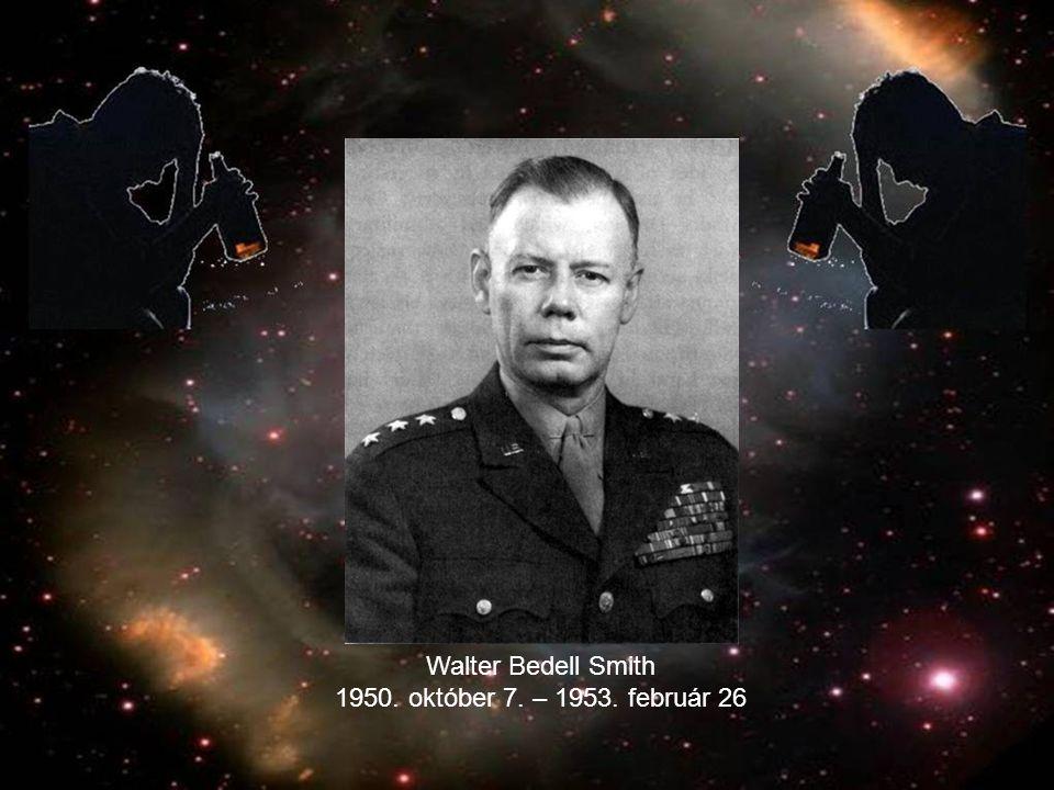 Walter Bedell Smith 1950. október 7. – 1953. február 26