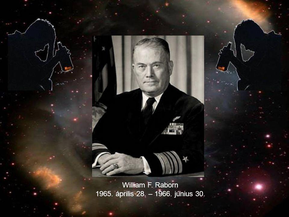 William F. Raborn 1965. április 28. – 1966. június 30.