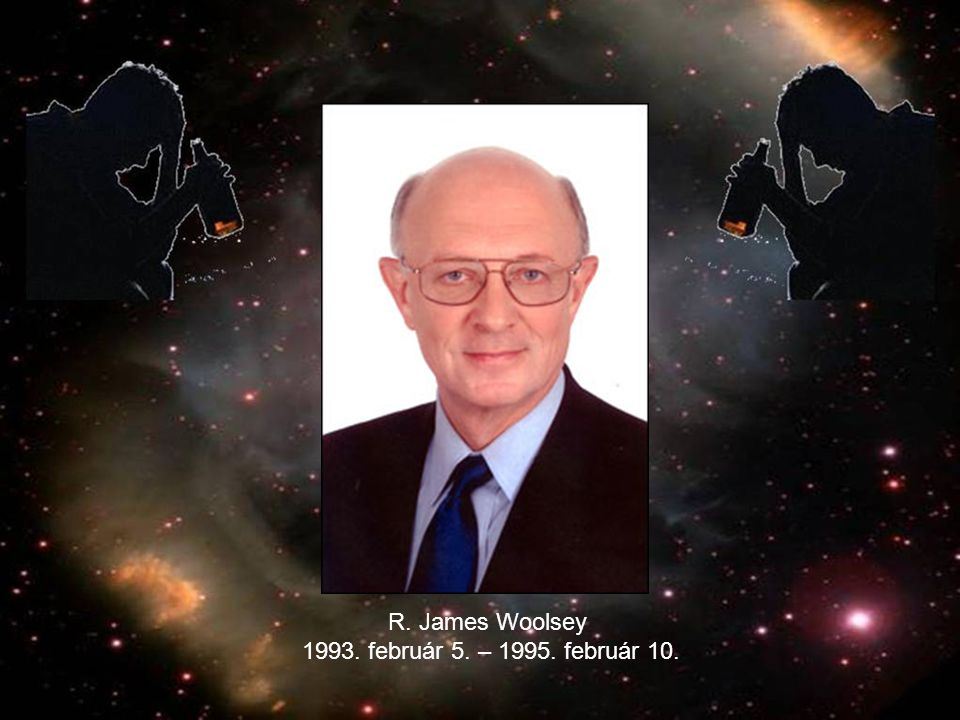 R. James Woolsey 1993. február 5. – 1995. február 10.