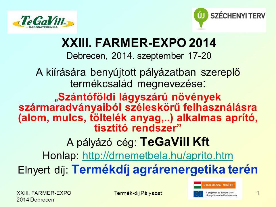 XXIII. FARMER-EXPO 2014 Debrecen, 2014.