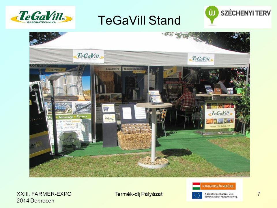 TeGaVill Stand 7Termék-díj PályázatXXIII. FARMER-EXPO 2014 Debrecen