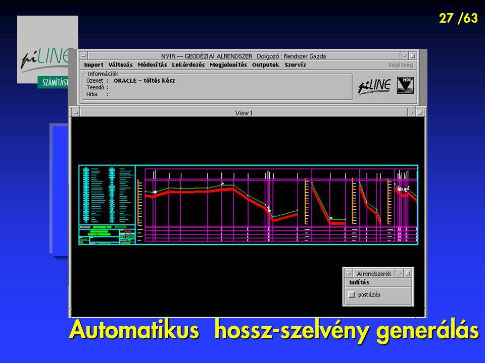 27 /63 Automatikus hossz-szelvény generálás