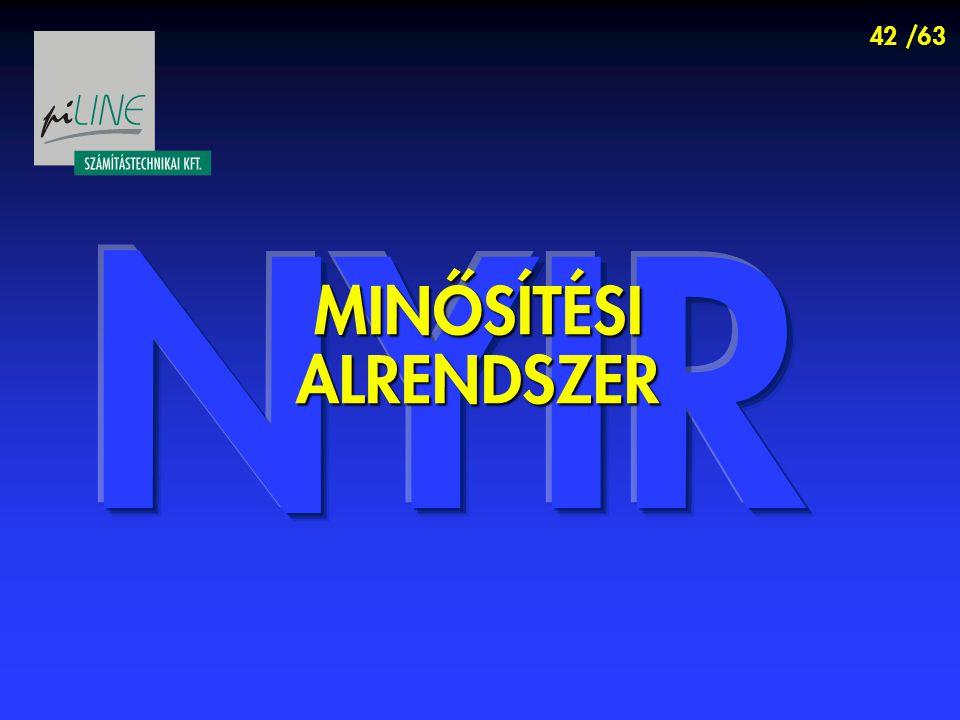 42 /63 MINŐSÍTÉSI ALRENDSZER