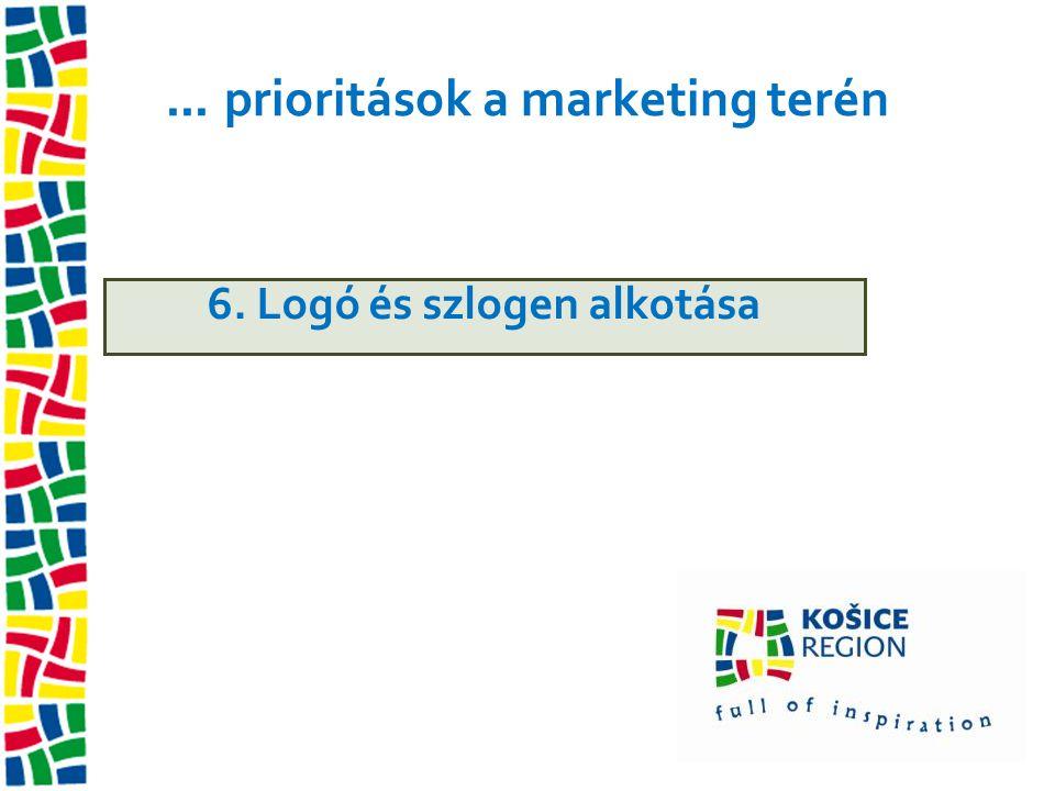 ... prioritások a marketing terén 6. Logó és szlogen alkotása