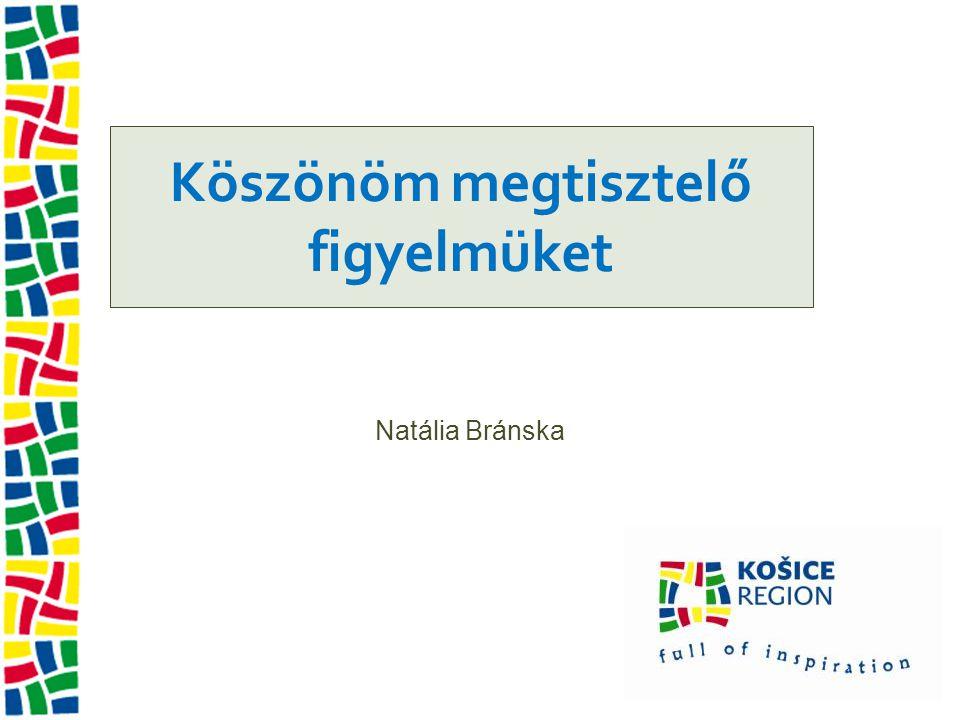 Köszönöm megtisztelő figyelmüket Natália Bránska