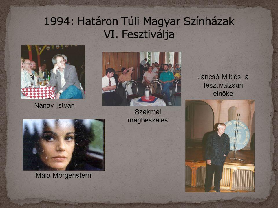 Nánay István Maia Morgenstern Szakmai megbeszélés Jancsó Miklós, a fesztiválzsűri elnöke