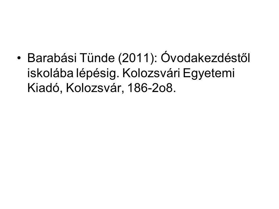 Barabási Tünde (2011): Óvodakezdéstől iskolába lépésig.