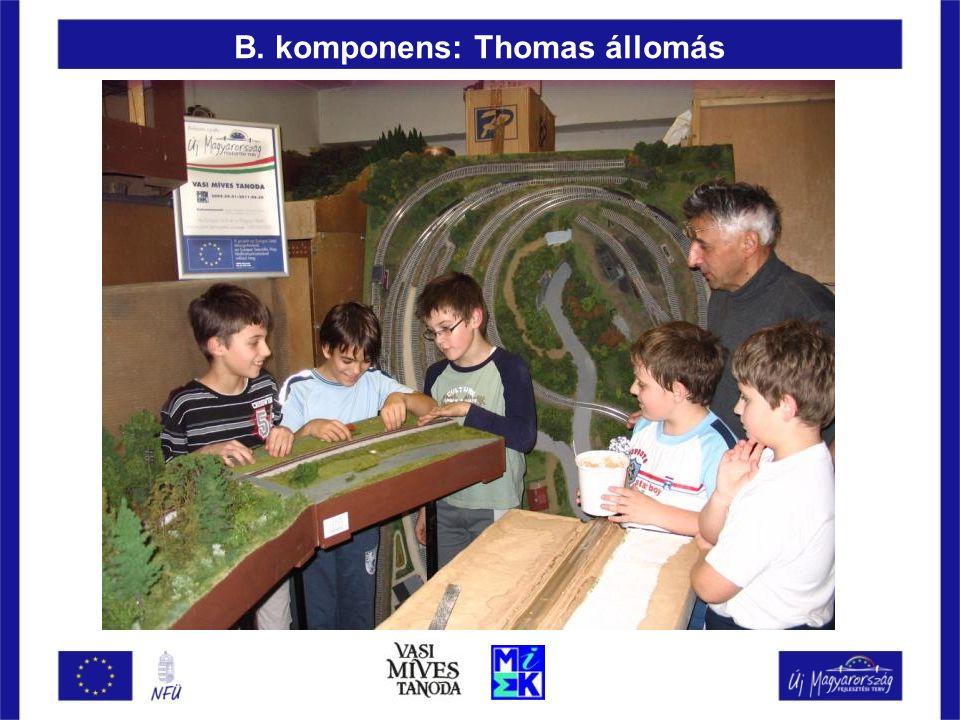 B. komponens: Thomas állomás