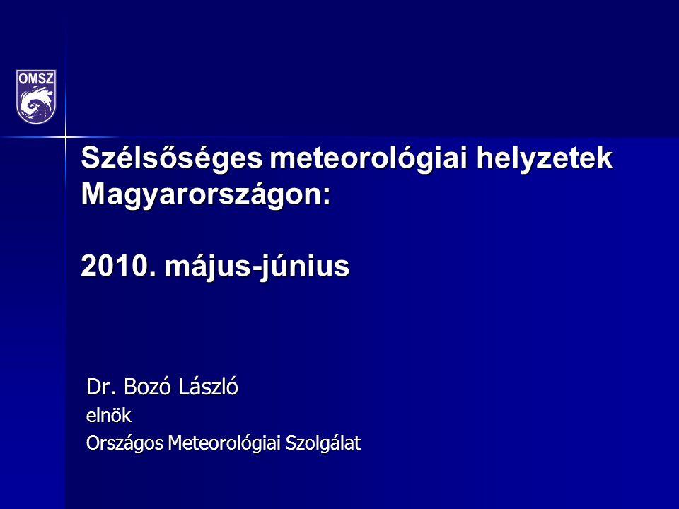 Szélsőséges meteorológiai helyzetek Magyarországon: 2010.