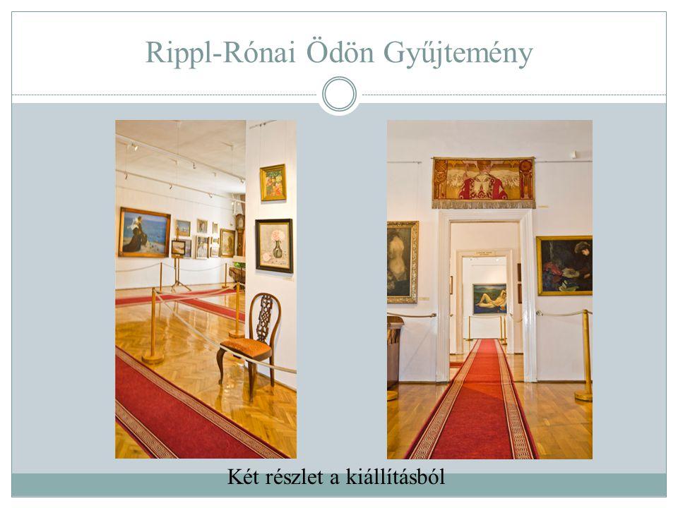 Rippl-Rónai Ödön Gyűjtemény Két részlet a kiállításból