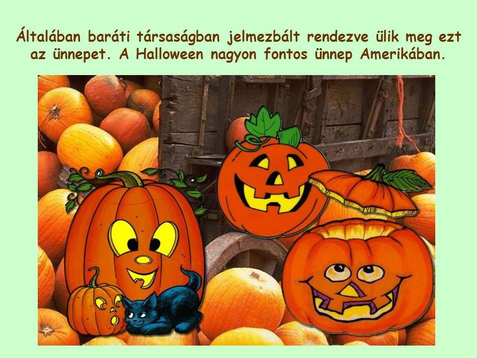 """Amerikában Halloweenkor az ajtó előtt jelmezbe öltözött gyerekek jelennek meg, akik: """"Cukor vagy bot! (Adunk vagy kapunk ) kiáltással felszólítják fel a lakókat állásfoglalásra."""
