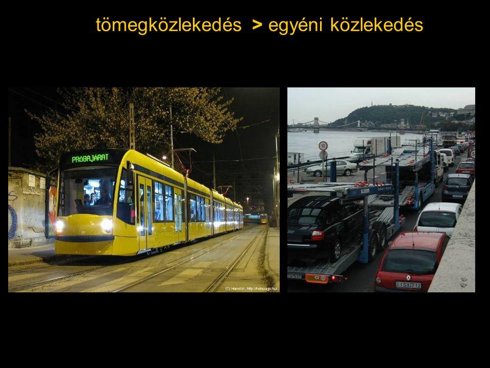 tömegközlekedés > egyéni közlekedés