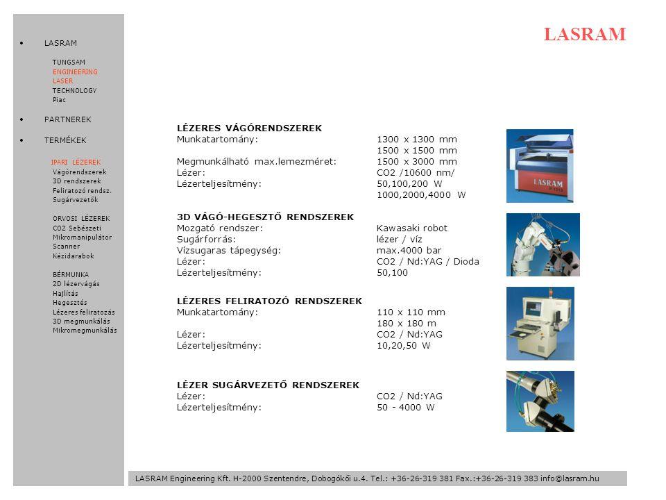 LASRAM Engineering Kft.H-2000 Szentendre, Dobogókői u.4.