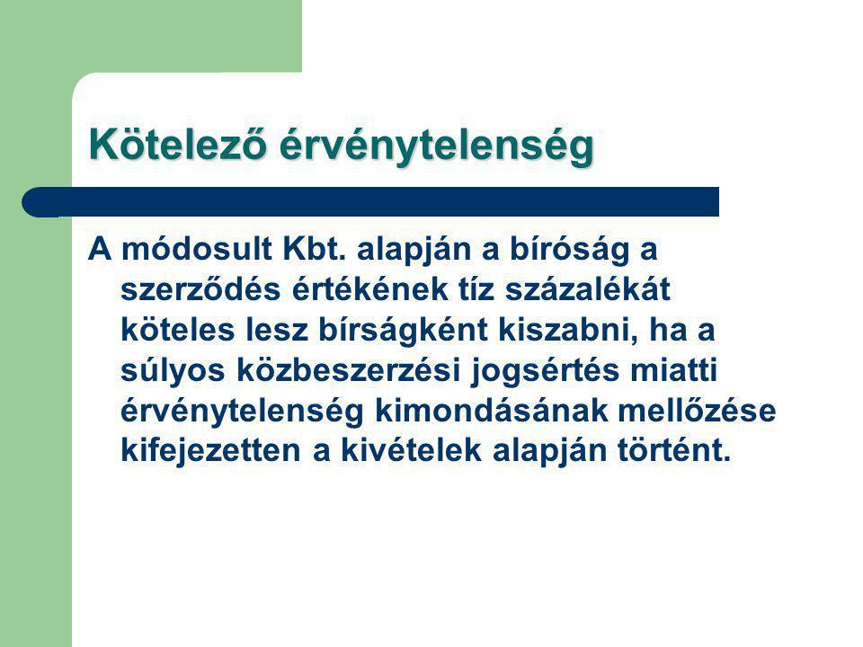 Kötelező érvénytelenség A módosult Kbt.