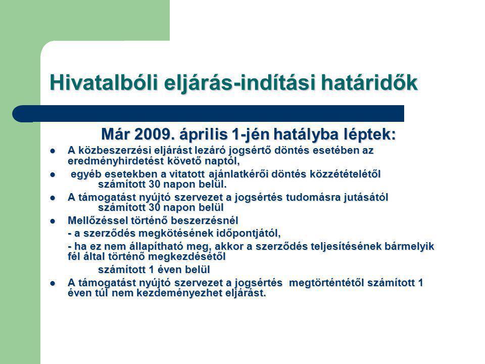 Hivatalbóli eljárás-indítási határidők Már 2009.
