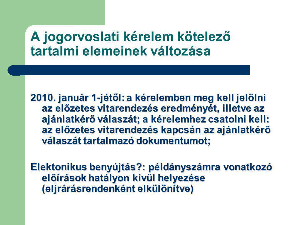 A jogorvoslati kérelem kötelező tartalmi elemeinek változása 2010.