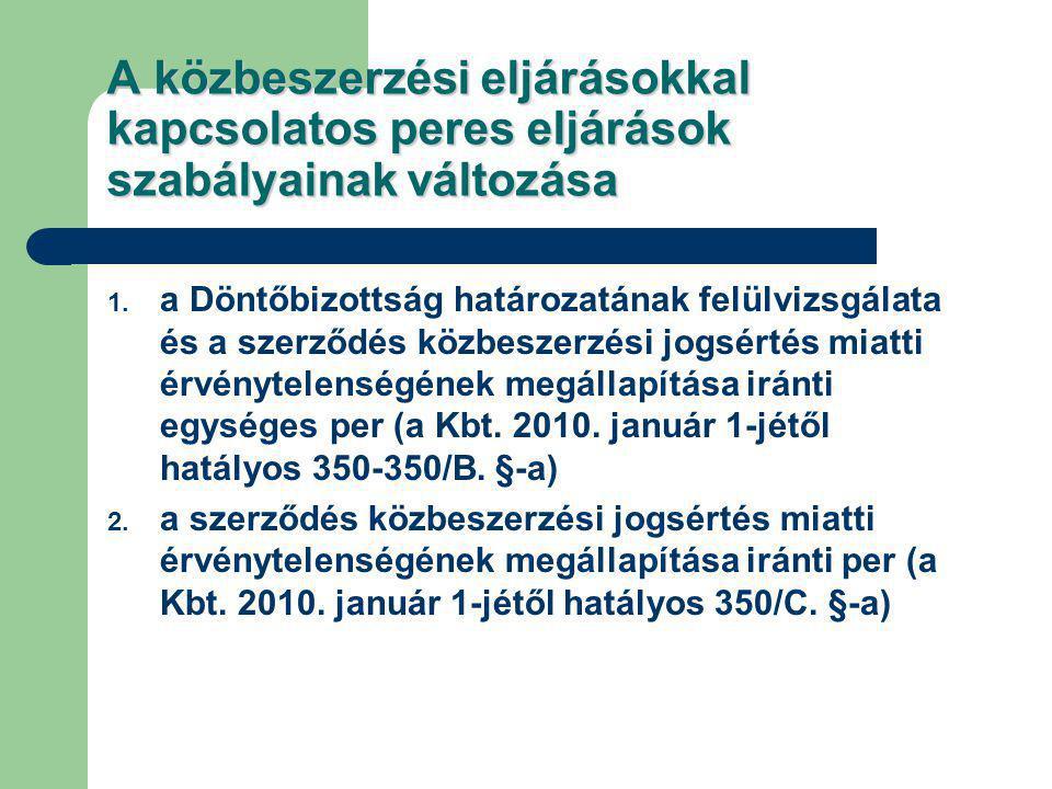 A közbeszerzési eljárásokkal kapcsolatos peres eljárások szabályainak változása 1.
