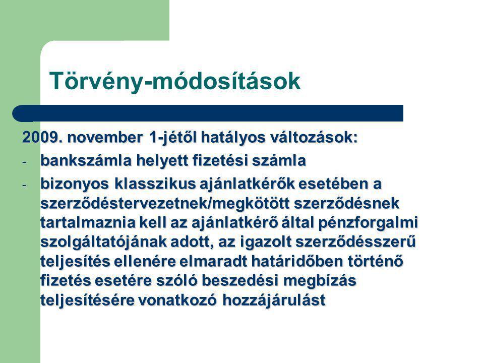 Törvény-módosítások 2009.