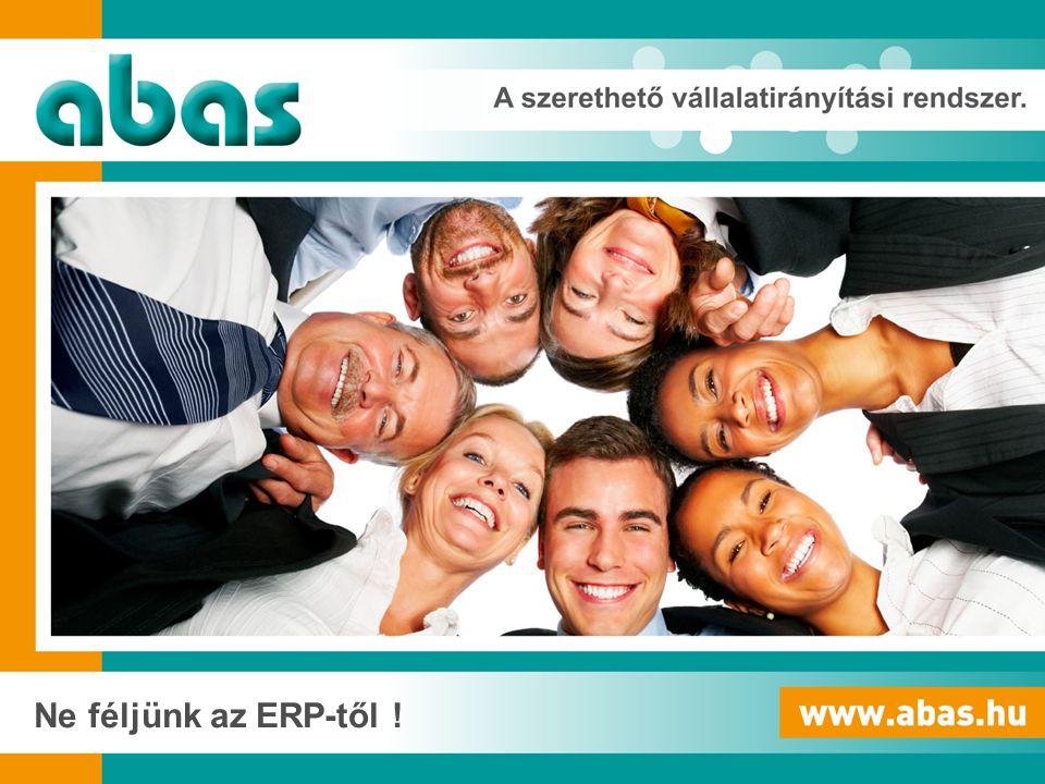 A fenntartható fejlődés elve -Egy jó ERP úgy fejlődik, ahogy az Ön cége! -ABAS Business Suite!
