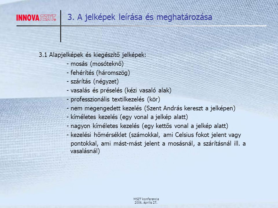 MSZT konferencia 2006. április 27. 3.