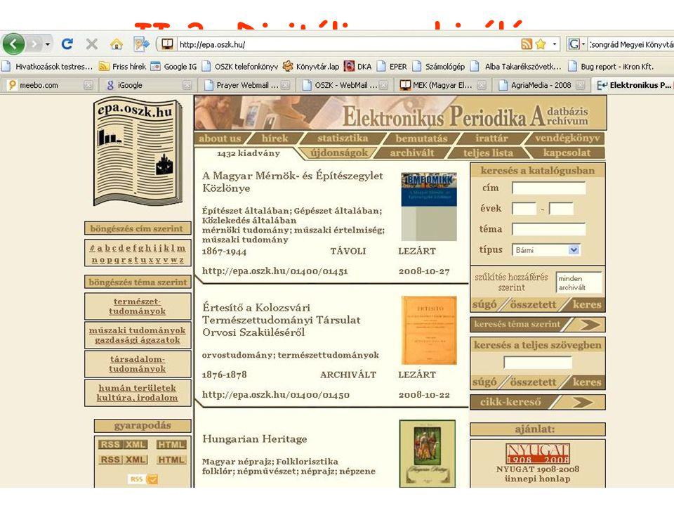 Eger, 2008.10. 28.AgriaMédia II.3. Digitális archiválás 2.