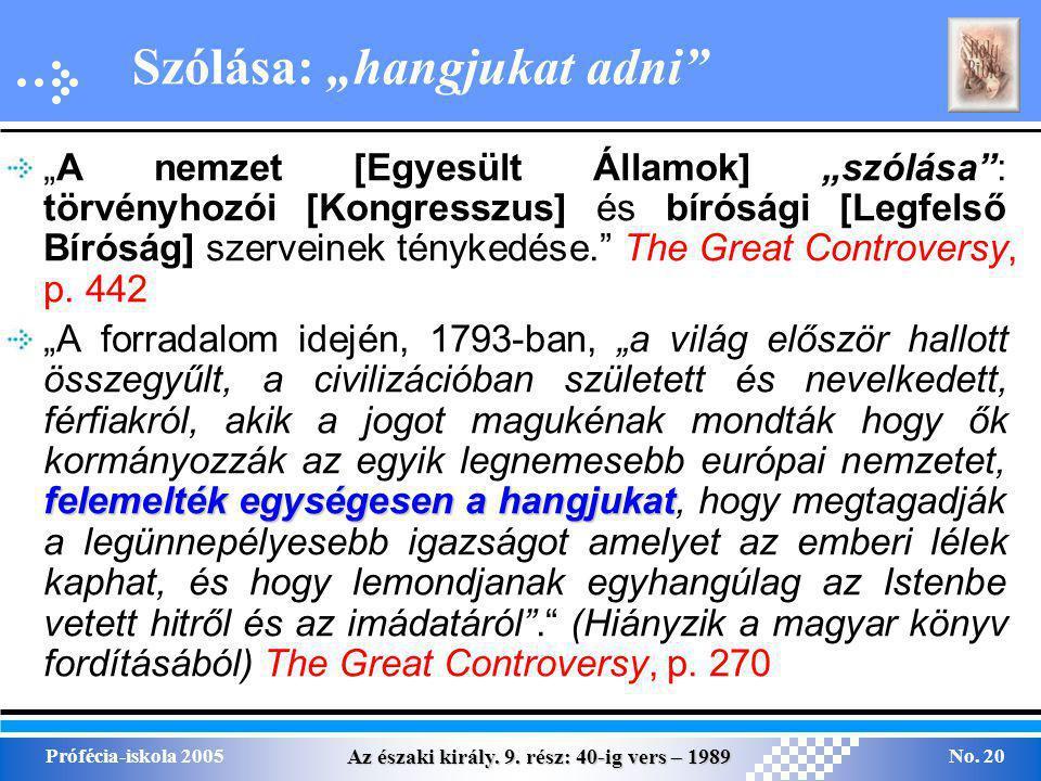Az északi király.9. rész: 40-ig vers – 1989 Prófécia-iskola 2005No.
