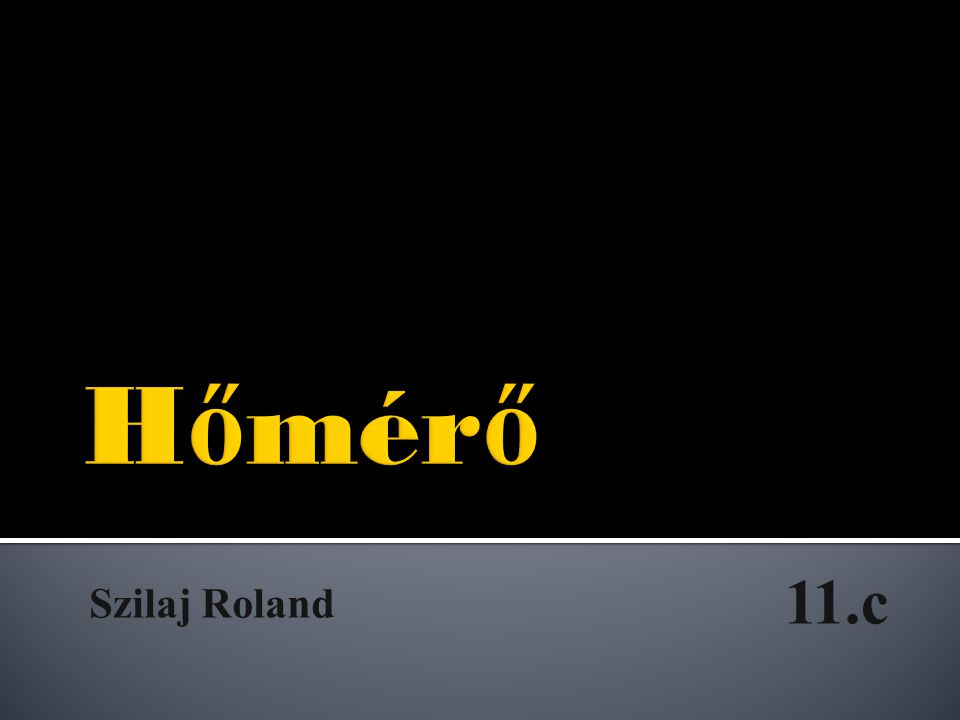 Szilaj Roland 11.c